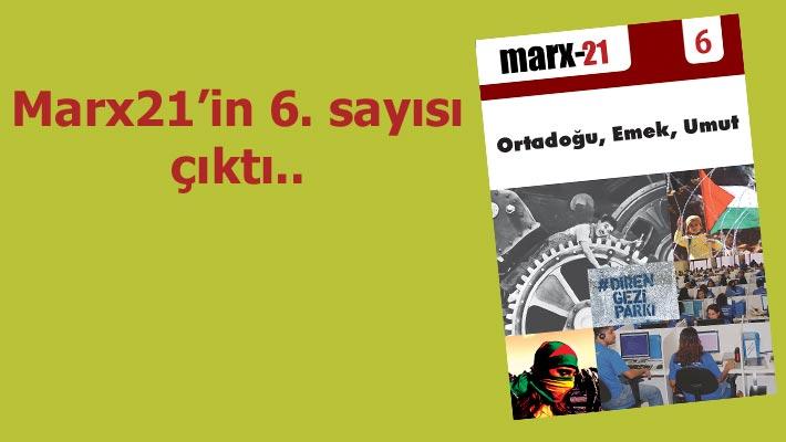 Marx21'in son sayısı kitapçılarda..
